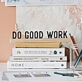 Do Good Work One Liner