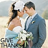 5 Festive Ways to Throw a Thanksgiving-Inspired Wedding There are plenty of brides taking advantage of the crisp and nostalgic Fall months for their big day. And if you're having a wedding around Thanksgiving, there are some creative ways to give it some of the holiday's magic without getting cheesy. Here are five festive ways to incorporate Thanksgiving in your wedding! Photo by Jose Villa via Green Wedding Shoes