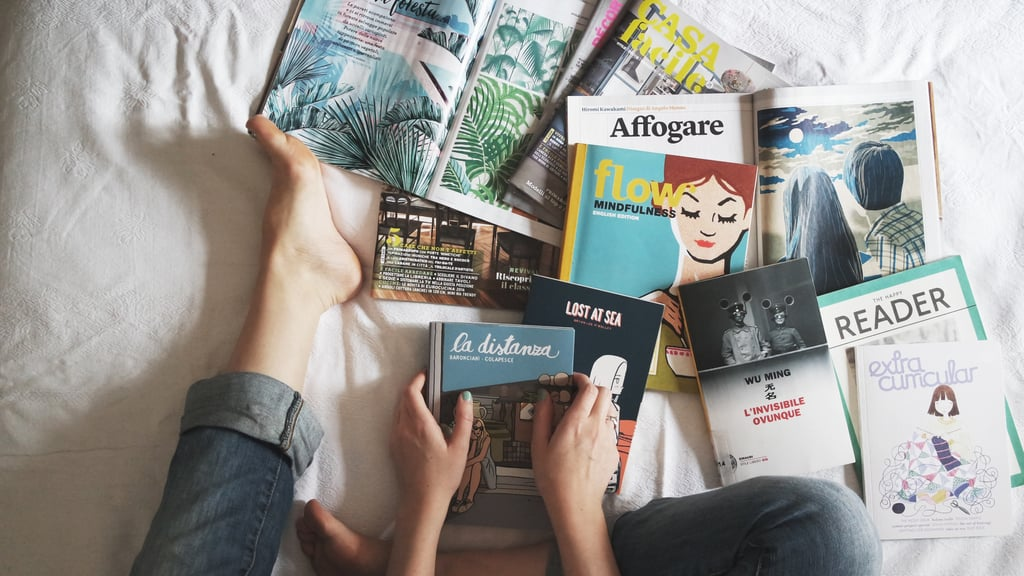 Buy a bunch of your favorite magazines.