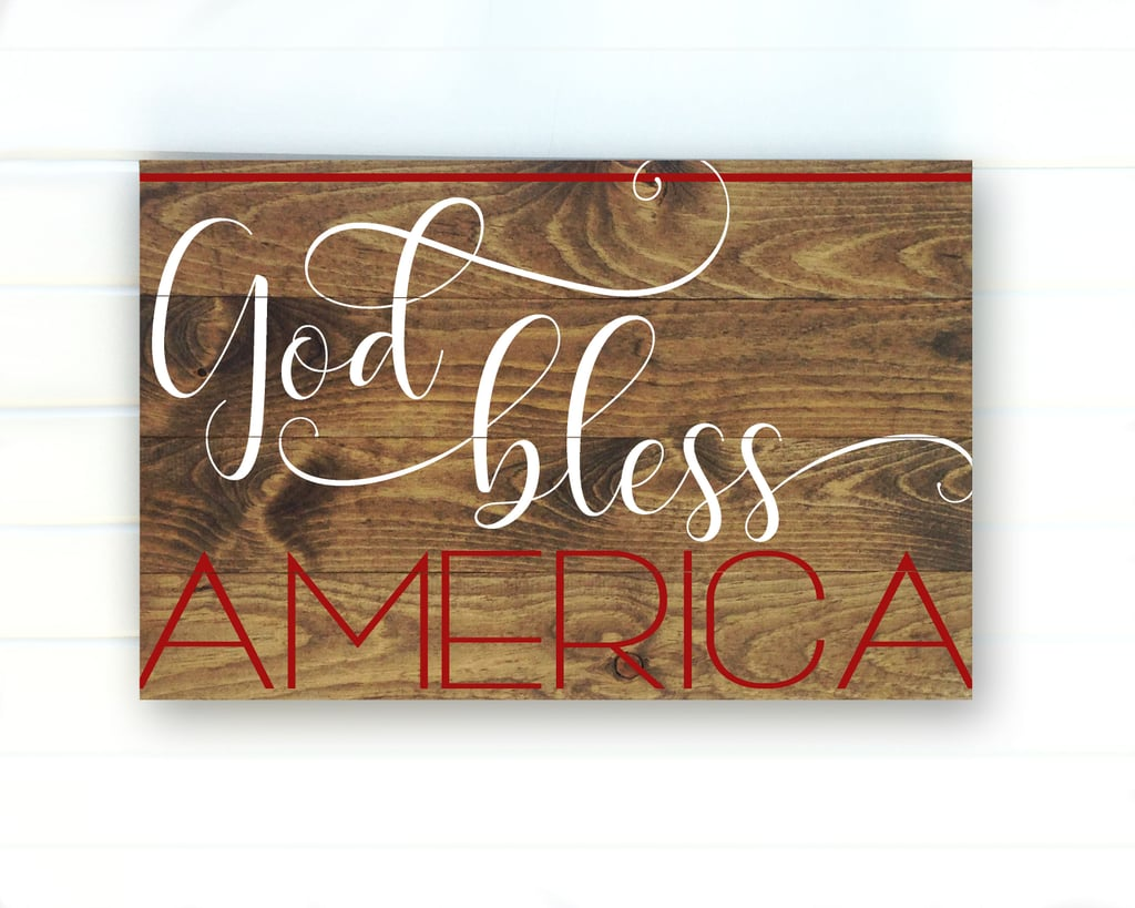 God Bless American 4th of July Sign
