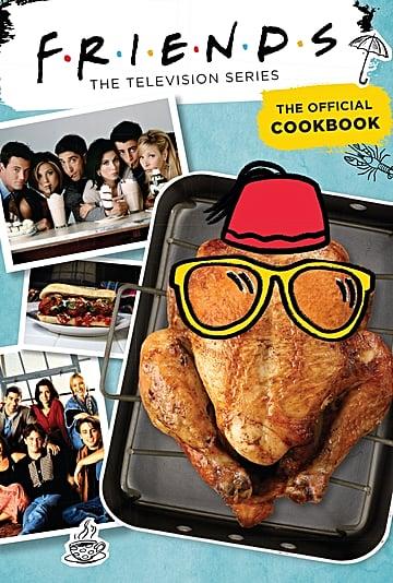 Official Friends TV Show Cookbook