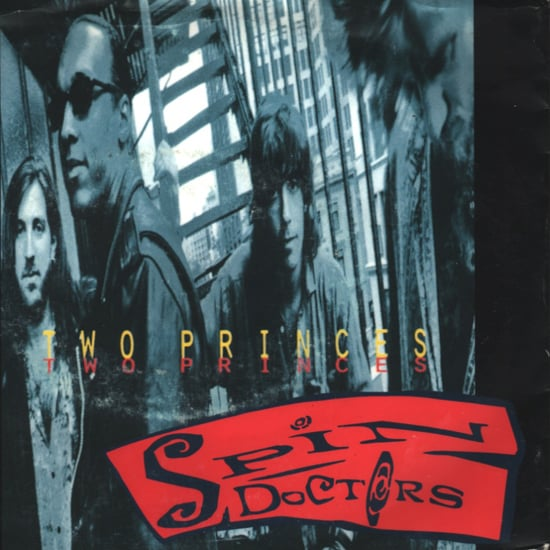 """Two Princes"" by Spin Doctors"