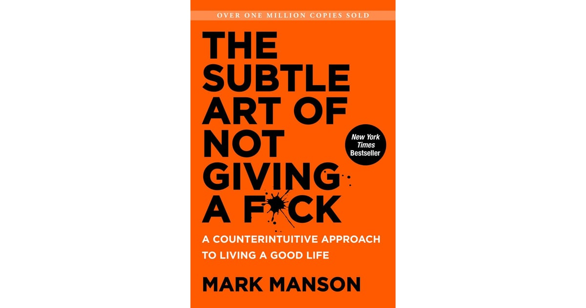 The Subtle Art of Not Giving A F*ck | The Best Self-Help