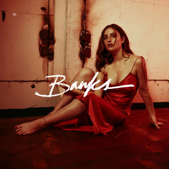 What I'm Listening to This Week: Banks and Ed Sheeran