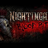 Nightingales: Blood Pit