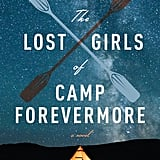 The Lost Girls of Camp Forevermore by Kim Fu, Out Feb. 13