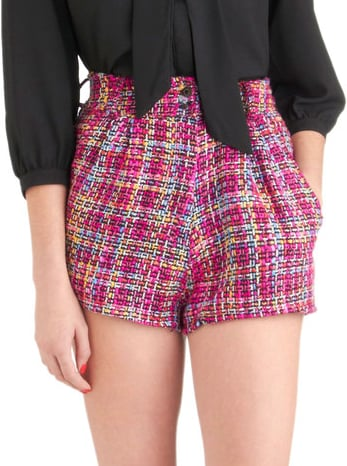 Colorful tweed is always fun, and these MinkPink tweed shorts ($70) are just that. Wear them with tights now and sandals during Summer.