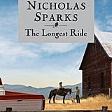 The Longest Ride Nicholas Sparks's latest tearjerker, The Longest Ride, tells the tale of two vastly different couples whose lives will intersect in a way they never expected. One is an elderly man who reminisces about his late wife and their love story after a serious accident threatens his own life. The other is a young cowboy with a secret who meets a college student at a bull-riding event. Out Sept. 17