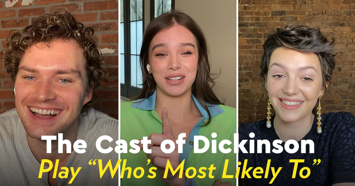 "Watch Hailee Steinfeld and the Rest of the Dickinson Cast Play ""Who's Most Likely To"""