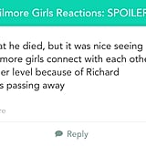 It was hard not to sob during any moment that touched upon Richard Gilmore.