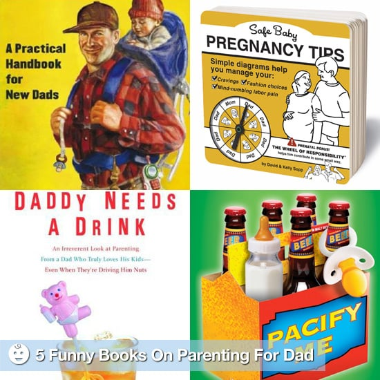 Funny Pregnancy and Parenting Books For Dads