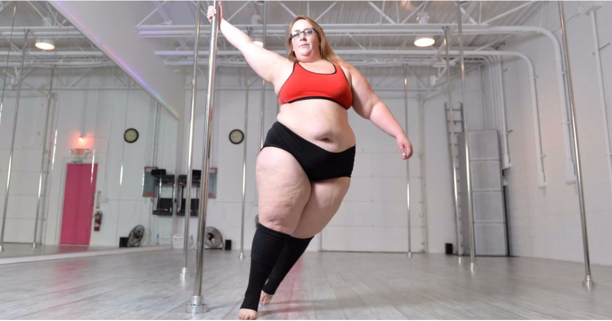 Plus Size Woman Loses Weight By Pole Dancing Popsugar