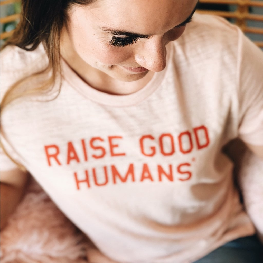 Raise Good Humans