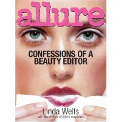 Fab Read: Allure, Confessions Of A Beauty Editor