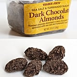 Trader Joe's Sea Salt and Turbinado Sugar Dark Chocolate Almonds ($4)