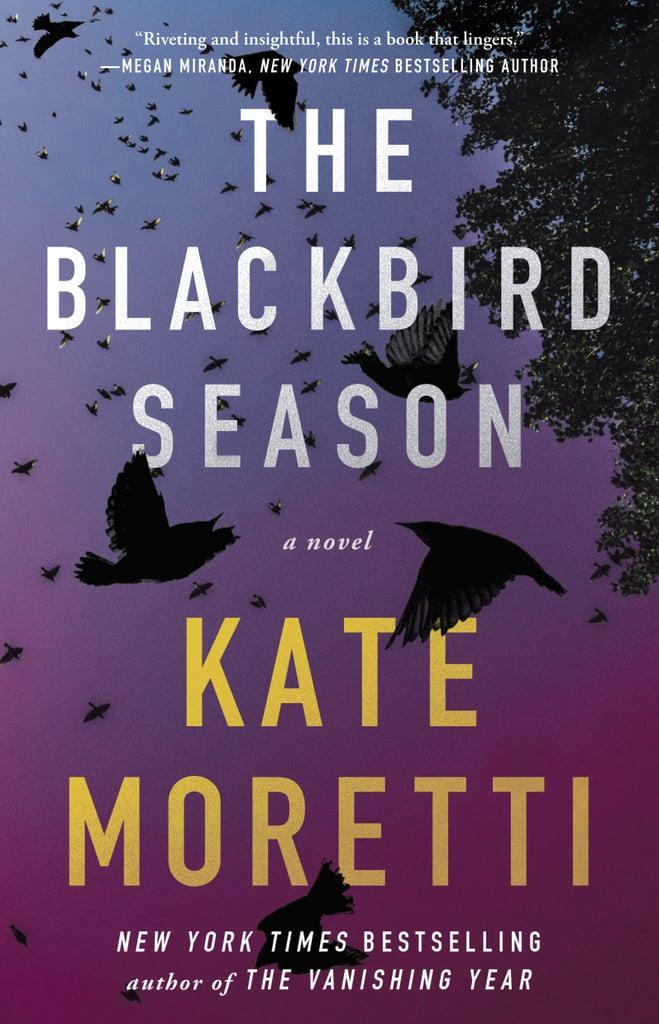 The Blackbird Season by Kate Moretti (Out Sept. 26)