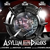 "The promotional poster for season seven's first episode, ""Asylum of the Daleks."""