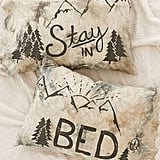 Stay In Bed Pillowcase Set ($39)
