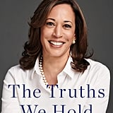 The Truths We Hold: An American Journey by Kamala Harris (released Jan. 8)