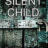 Silent Child, by Sarah A. Denzil