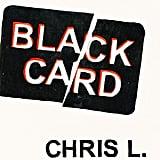 Black Card by Chris L Terry