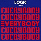 "Logic, ""Everybody"""