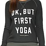 Spiritual Gangster But First Yoga Pullover