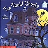 For Ages 6 to 8: Ten Timid Ghosts