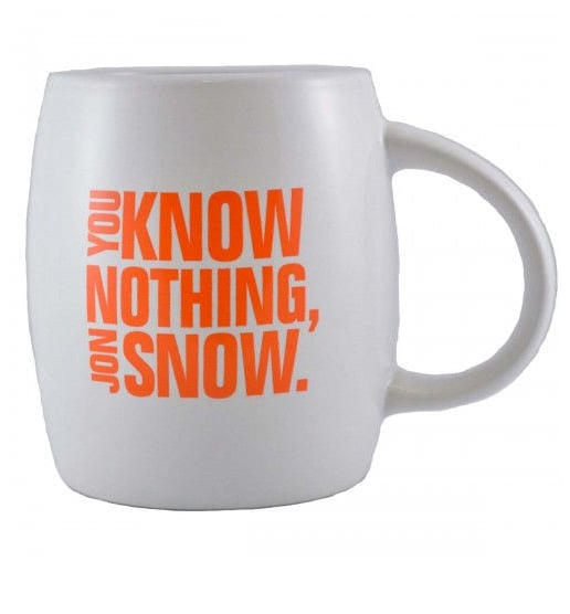 You Know Nothing Jon Snow Mug ($11,originally $15)