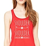 """Shoulder to Shoulder, Bolder and Bolder"" T-Shirt ($19)"