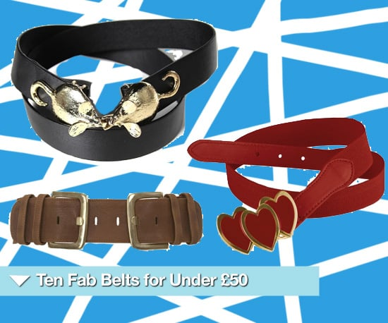 Ten Fashion Belts to Buy Now for Under £50