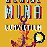 Dec. 2019 —Conviction by Denise Mina