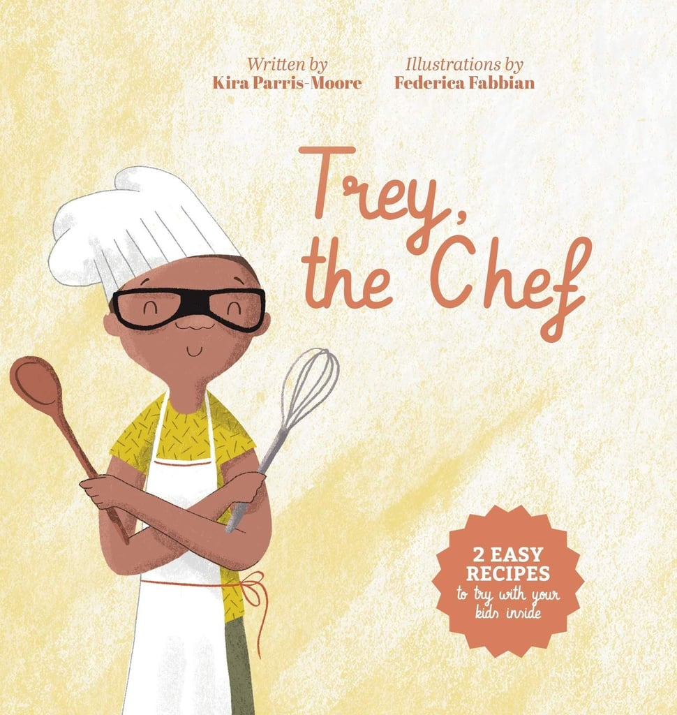 Trey, the Chef by Kira Parris-Moore, Illustrated by Federica Fabbian