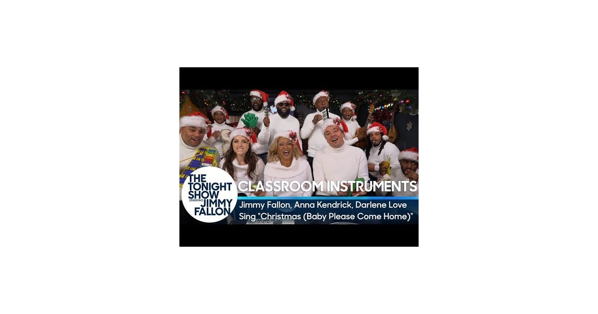 christmas baby please come home with anna kendrick jimmy fallon sings with classroom instruments videos popsugar entertainment photo 8 - Darlene Love Christmas Baby Please Come Home