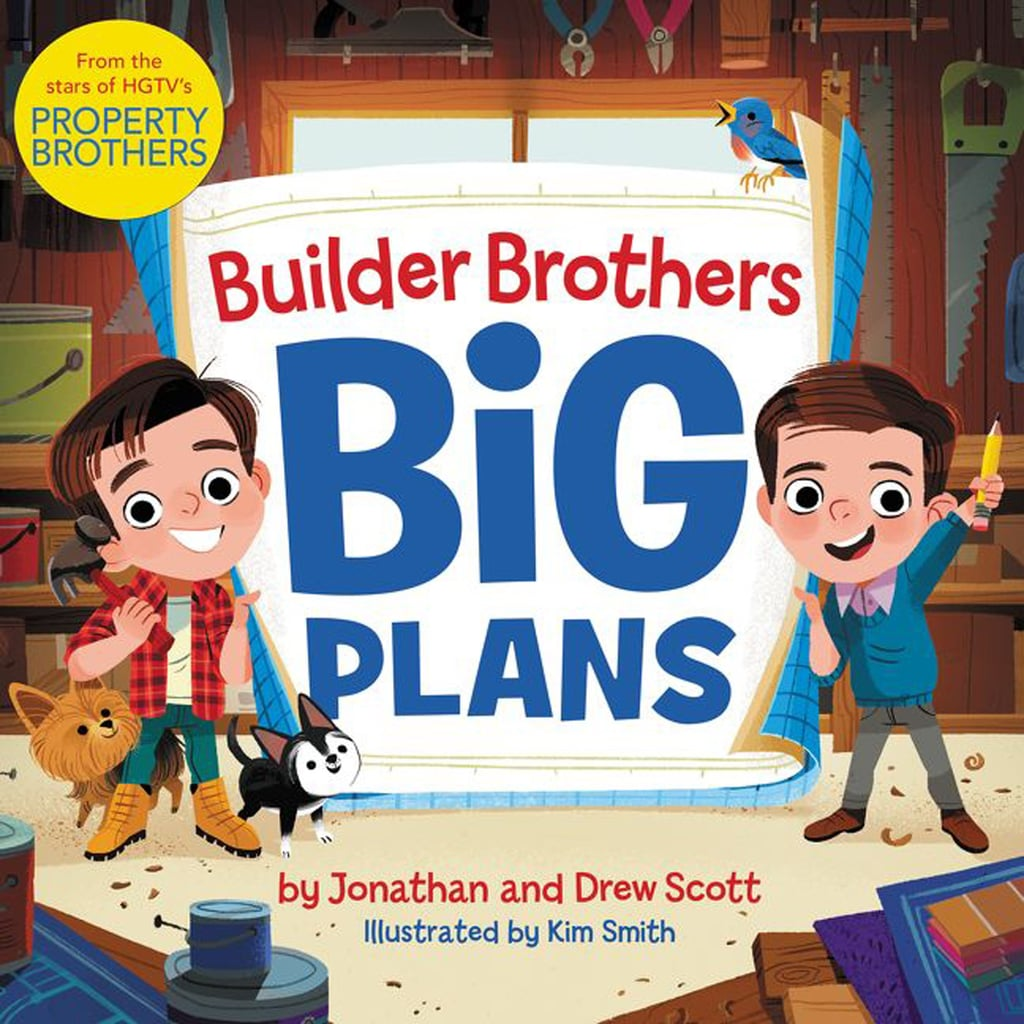 Property Brothers Drew and Jonathan Scott Kids' Book