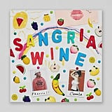 """Sangria Wine"" by Pharrell Williams and Camila Cabello"