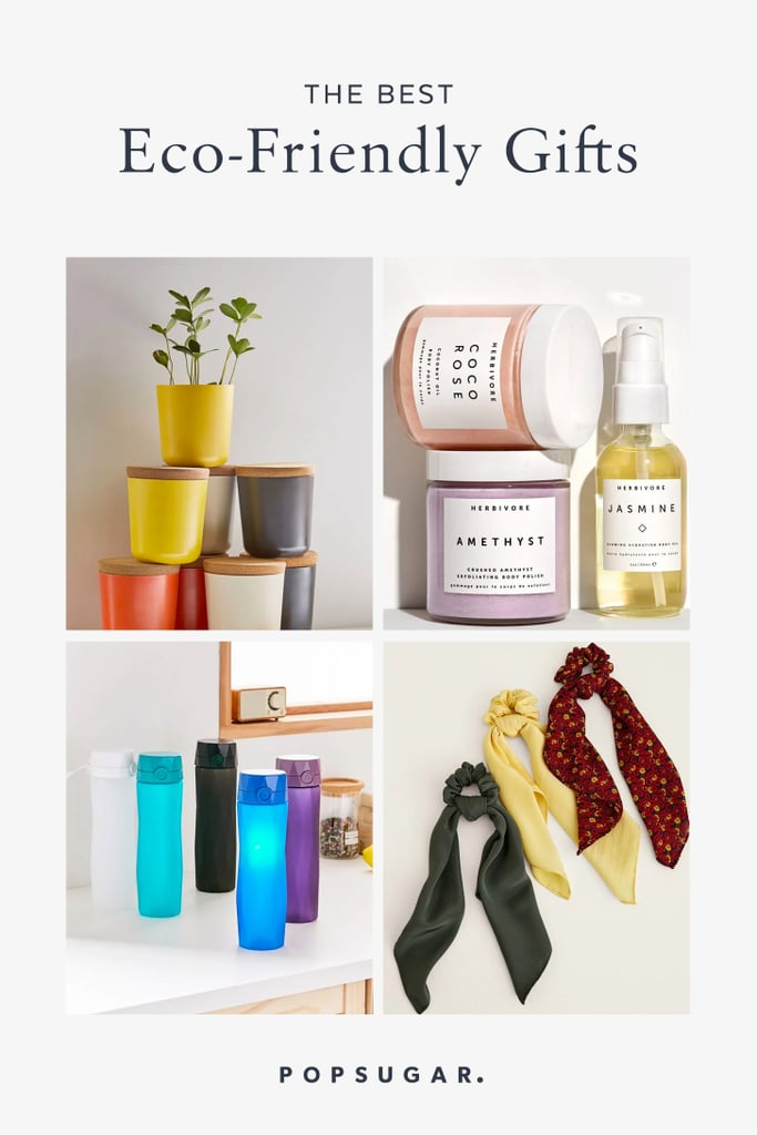 The Best Eco Friendly Gifts Of 2020 Popsugar Smart Living