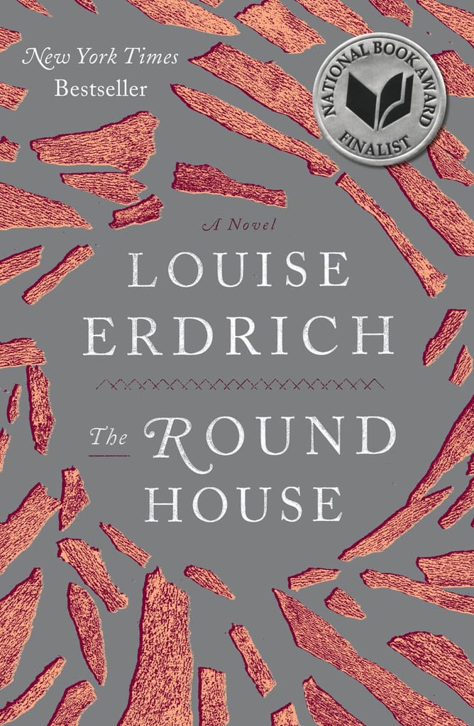 North Dakota: The Round House by Louise Erdich