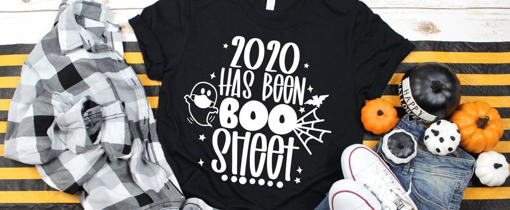 2020 Has Been Boo Sheet Halloween T-Shirt