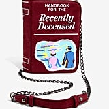 Handbook For the Recently Deceased Crossbody Bag