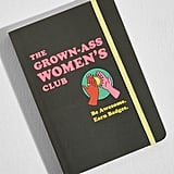 Chronicle Books The Grown-Ass Women's Club Journal