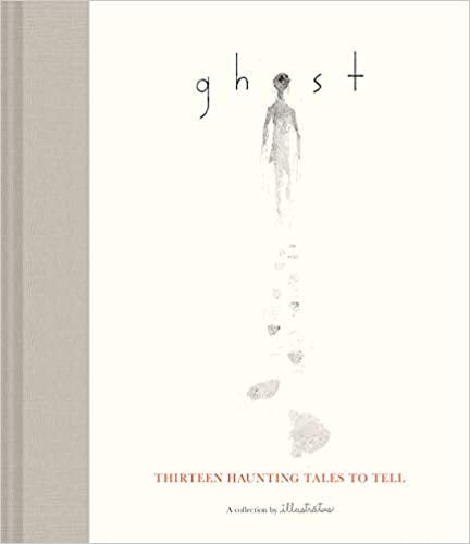 For Ages 9 to 11: Ghost: Thirteen Haunting Tales to Tell