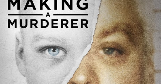 'Making A Murderer' Proves One Thing For Sure