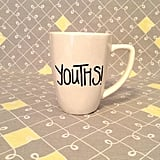 Youths! Mug ($11)