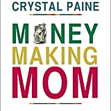 Money Making Mom