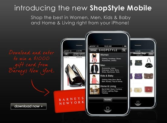 Download the New ShopStyle Mobile and Win!