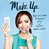 Make Up: Your Life Guide to Beauty, Style, and Success