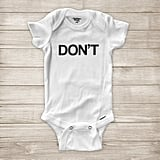 Schitt's Creek Don't Onesie
