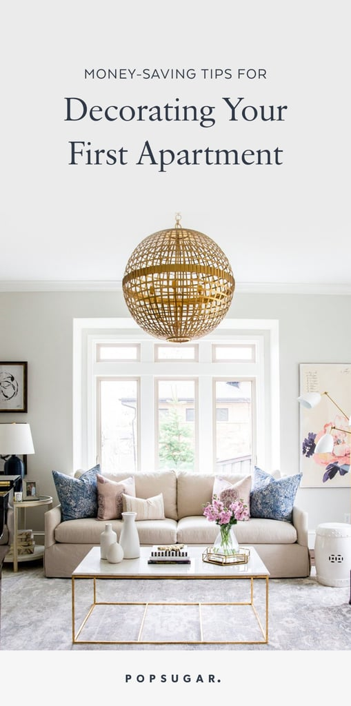 Ideas For Apartment Decor first apartment decorating ideas | popsugar home