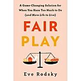 Oct. 2019 —Fair Play by Eve Rodsky